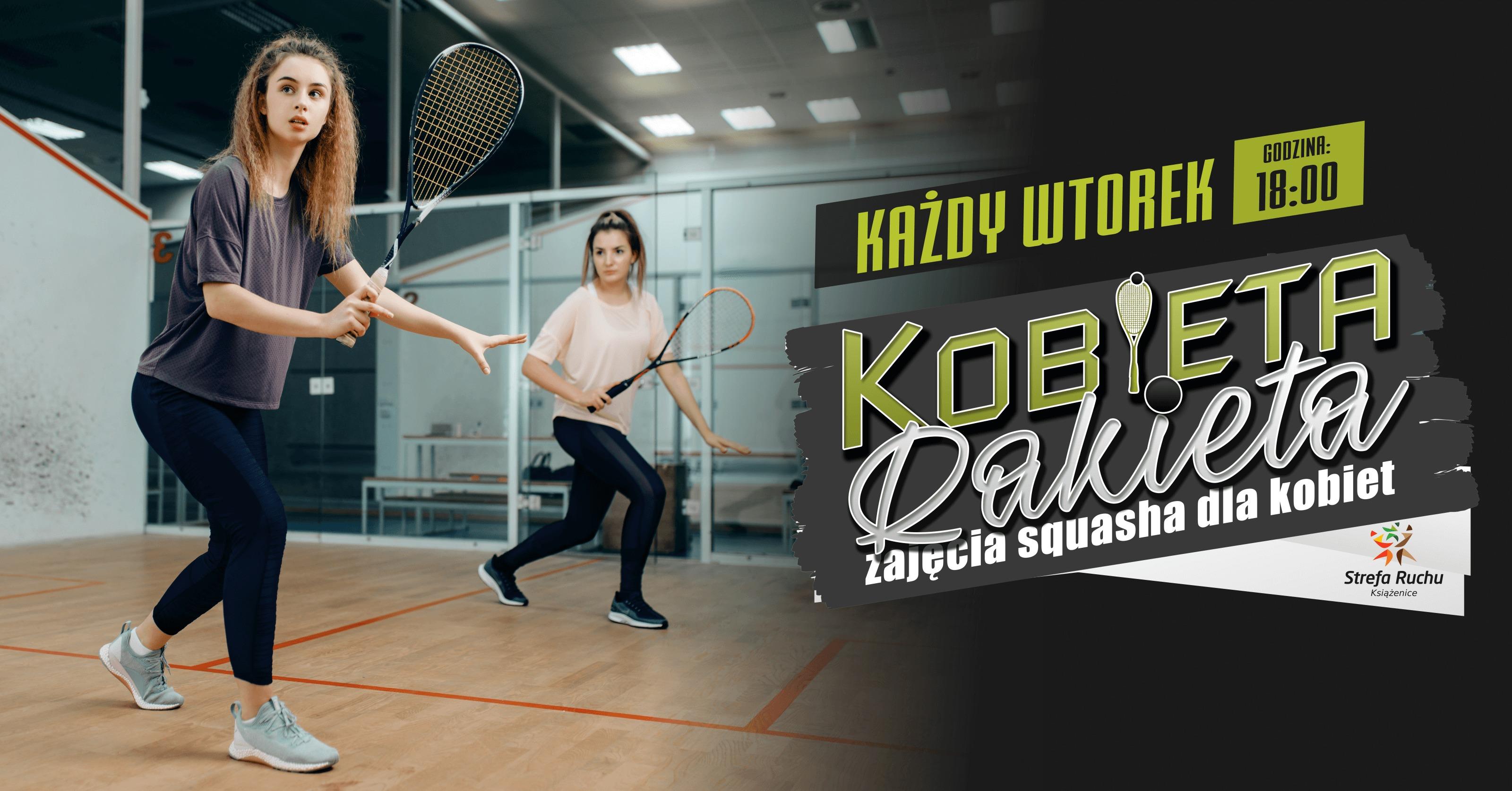 strefa ruchu książenice squash dla kobiet